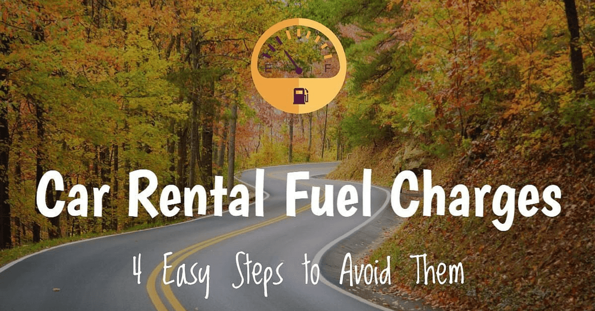 4 Easy Steps To Avoid Car Rental Fuel Charges